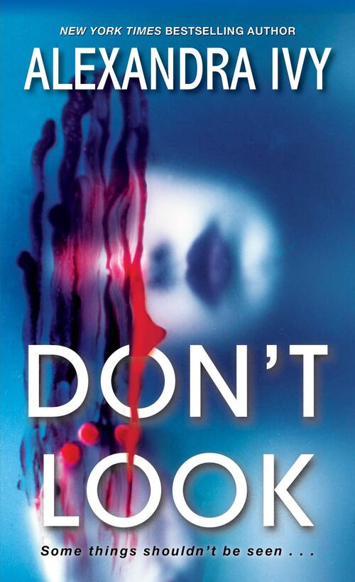 Don't Look by Alexandra Ivy