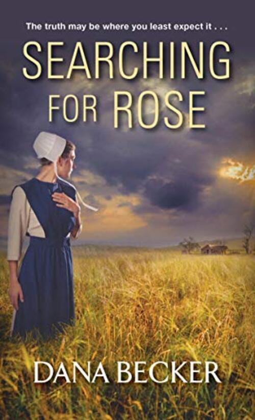 Searching for Rose by Dana Becker