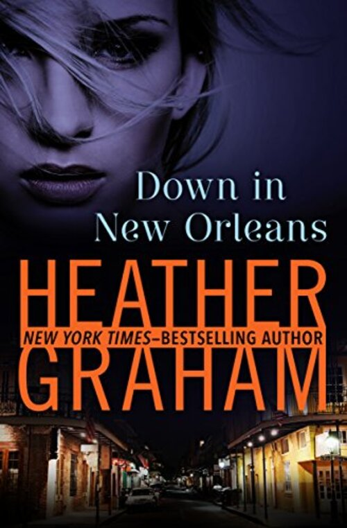 Down in New Orleans by Heather Graham