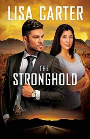 The Stronghold by Lisa Carter