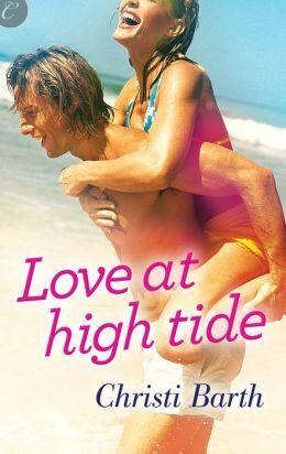 Love at High Tide by Christi Barth