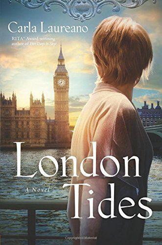 London Tides by Carla Laureano