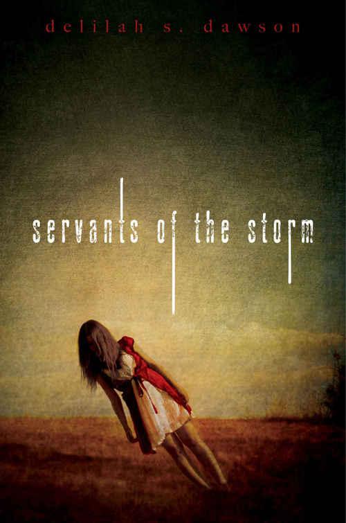 Servants of the Storm