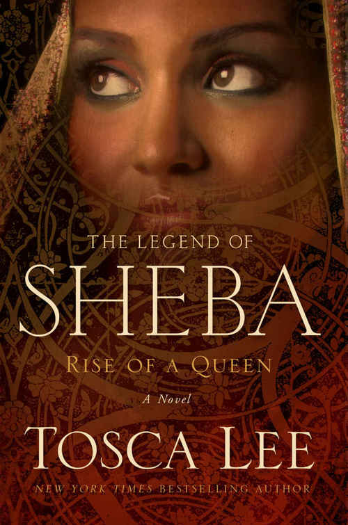 The Legend of Sheba by Tosca Lee