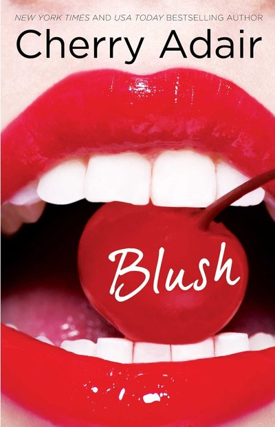 Blush by Cherry Adair
