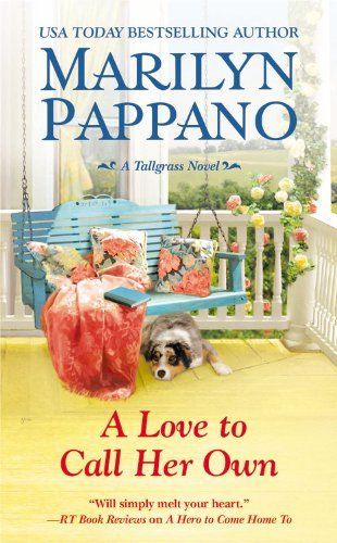 A Love To Call Her Own by Marilyn Pappano