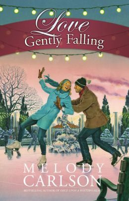 Love Gently Falling by Melody Carlson
