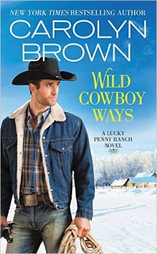 Wild Cowboy Ways by Carolyn Brown