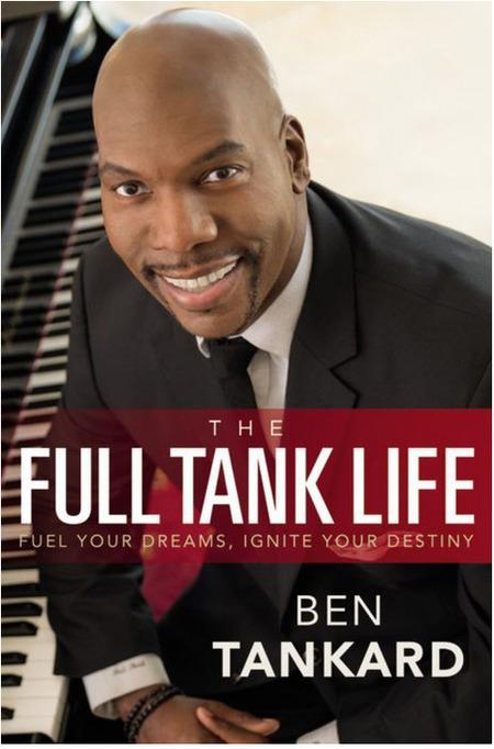 The Full Tank Life by Ben Tankard
