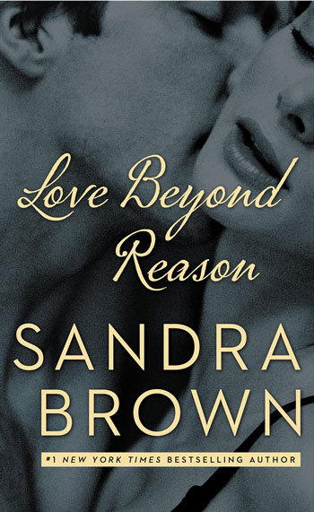 Love Beyond Reason by Sandra Brown