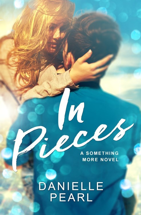 In Pieces by Danielle Pearl