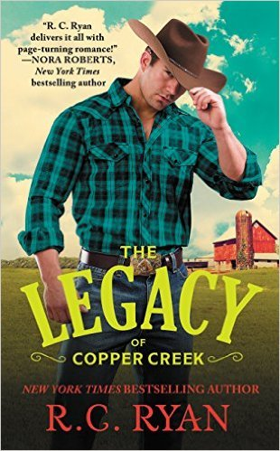 The Legacy Of Copper Creek by R.C. Ryan