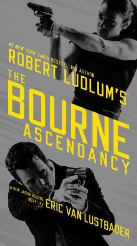 ROBERT LUDLUM'S?  THE BOURNE ASCENDANCY