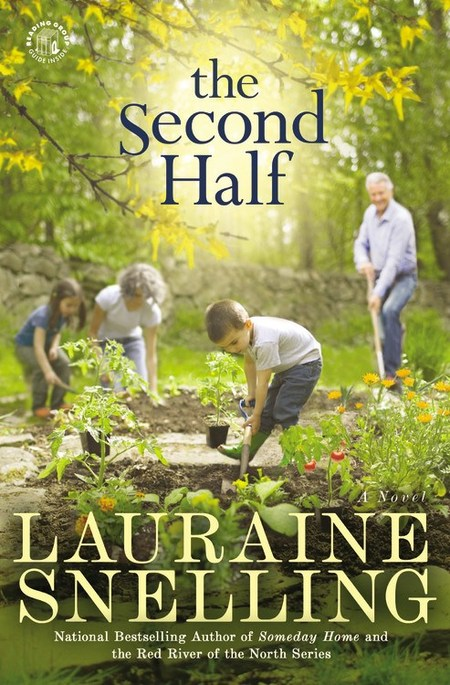The Second Half by Lauraine Snelling