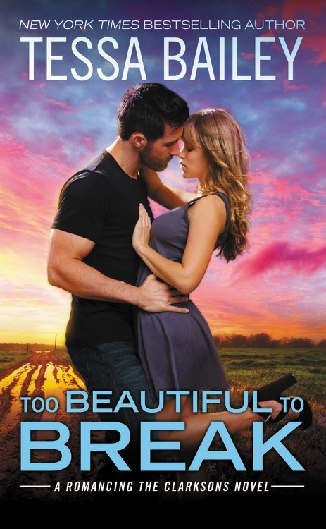 Too Beautiful to Break by Tessa Bailey