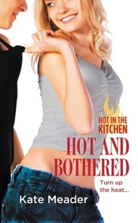 Hot And Bothered by Kate Meader
