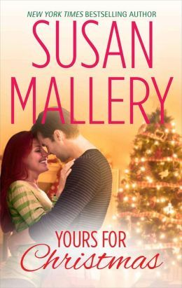 Yours for Christmas by Susan Mallery