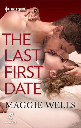 The Last First Date by Maggie Wells