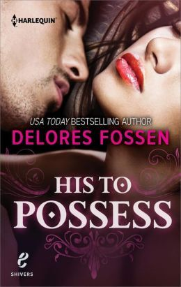 His to Possess by Delores Fossen
