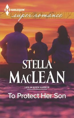 To Protect Her Son by Stella MacLean