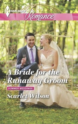 A Bride for the Runaway Groom by Scarlet Wilson