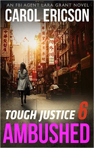 Tough Justice: Ambushed by Carol Ericson
