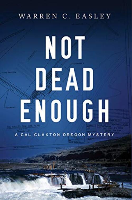 Not Dead Enough by Warren C. Easley