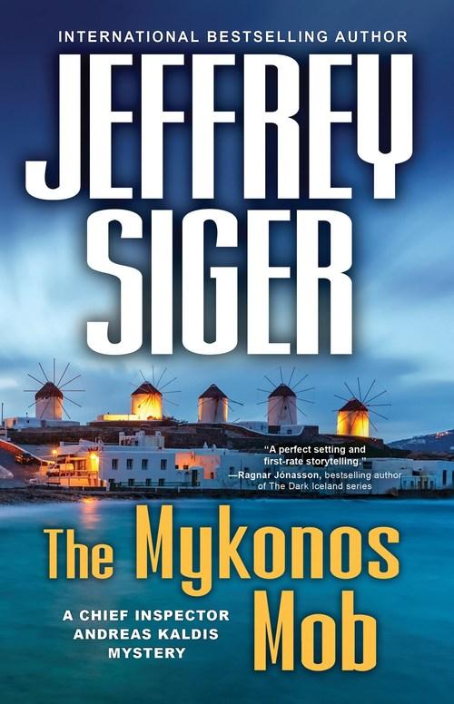 The Mykonos Mob by Jeffrey Siger