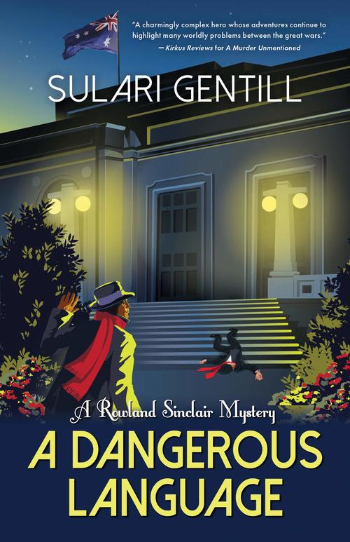 A Dangerous Language by Sulari Gentill
