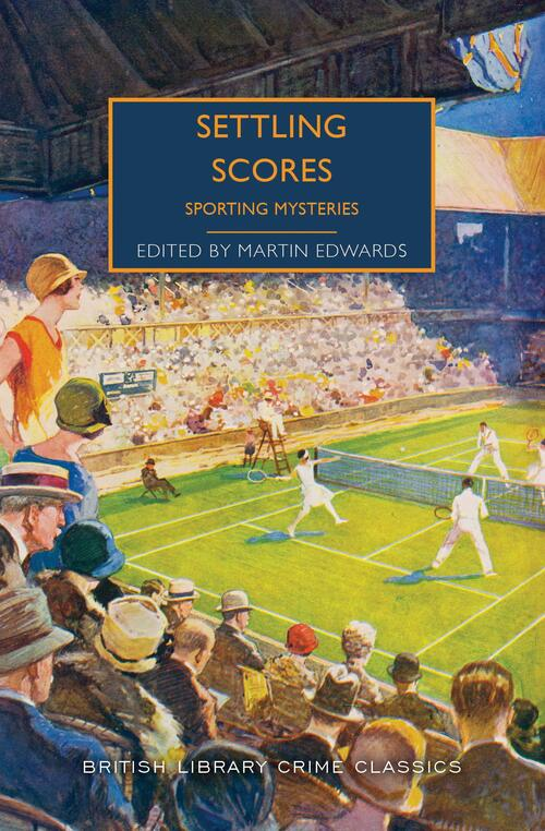 Settling Scores: Sporting Mysteries by Martin Edwards