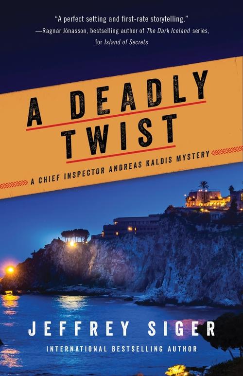 A Deadly Twist by Jeffrey Siger