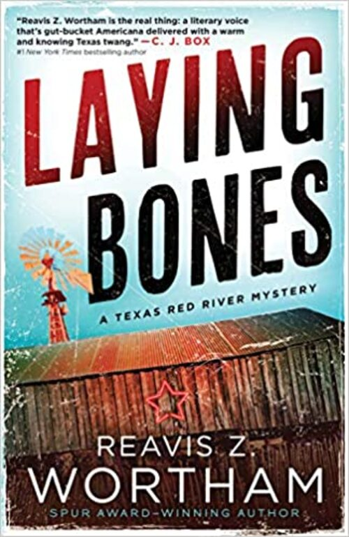 Laying Bones by Reavis Z. Wortham