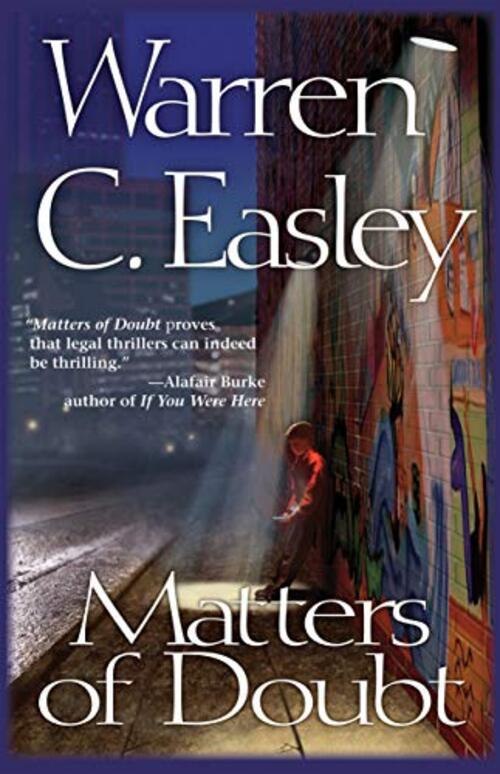 Matters of Doubt by Warren C Easley