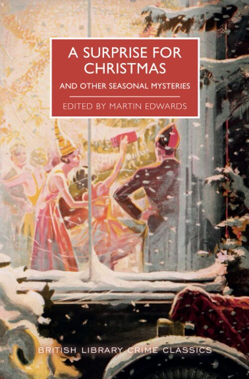 A Surprise for Christmas and Other Seasonal Mysteries by Martin Edwards