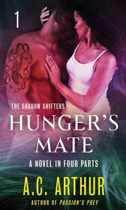 Hunger's Mate Part I by A.C. Arthur