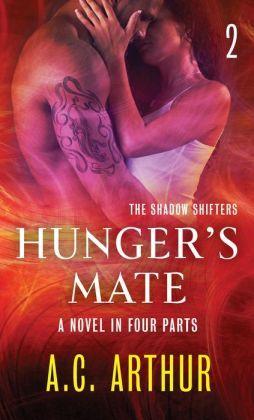 Hunger's Mate Part 2 by A.C. Arthur