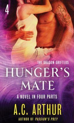 Hunger's Mate Part 4 by A.C. Arthur