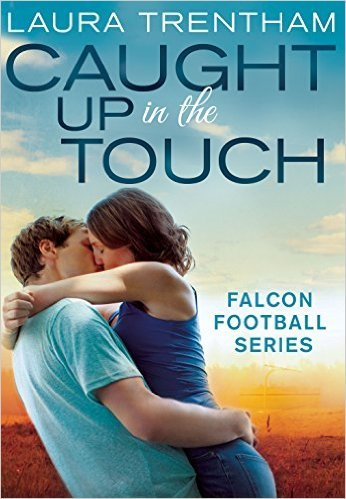 Caught up in the Touch by Laura Trentham