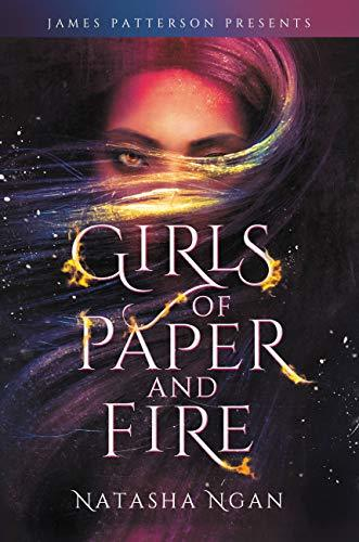 Girls of Paper and Fire by James Patterson