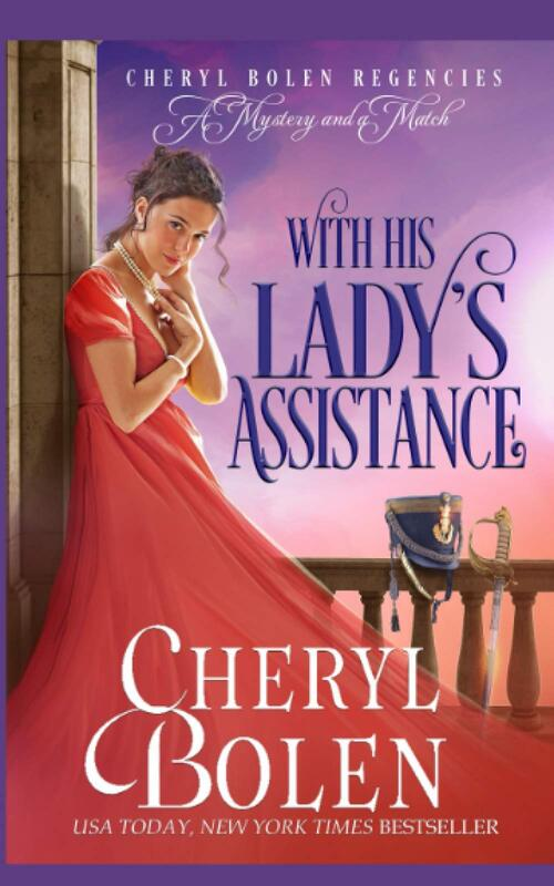With His Lady's Assistance by Cheryl Bolen