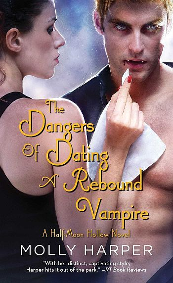 THE DANGERS OF DATING A REBOUND VAMPIRE