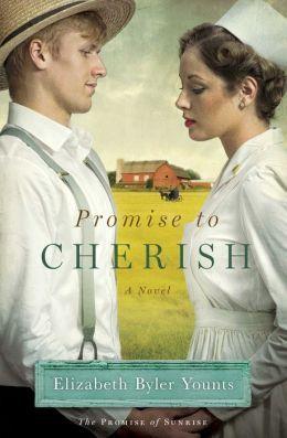Promise to Cherish by Elizabeth Byler Younts