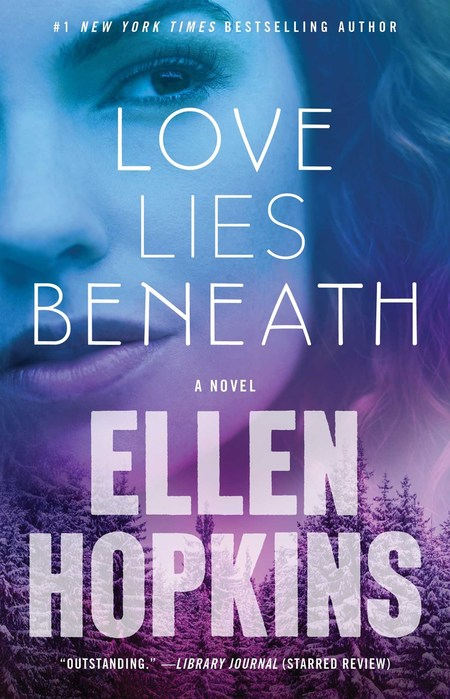Love Lies Beneath by Ellen Hopkins