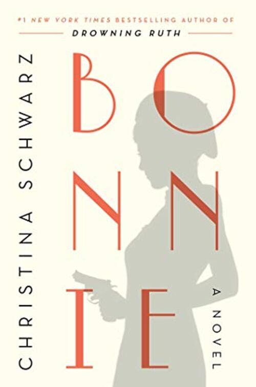 Bonnie by Christina Schwarz