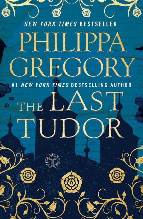 The Last Tudor by Philippa Gregory