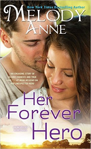 Her Forever Hero by Melody Anne