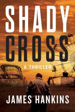 Shady Cross by James Hankins