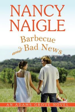 Barbeque and Bad News by Nancy Naigle