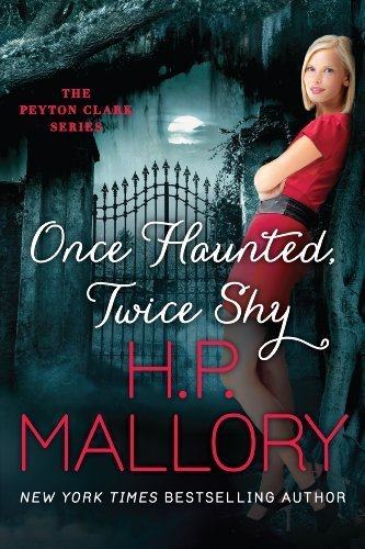 Once Haunted Twice Shy by H.P. Mallory
