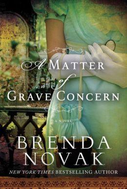 A Matter of Grave Concern by Brenda Novak
